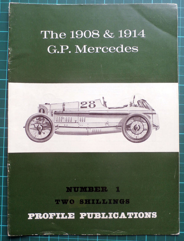 1908 & 1914 G.P. / Grand Prix Mercedes - Profile Publications Issue 1