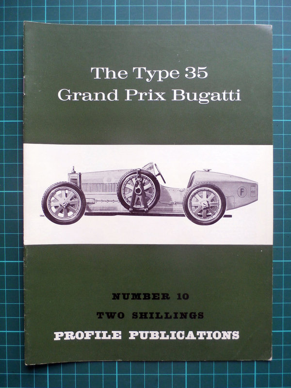 Type 35 Grand Prix Bugatti - Profile Publications Issue 10