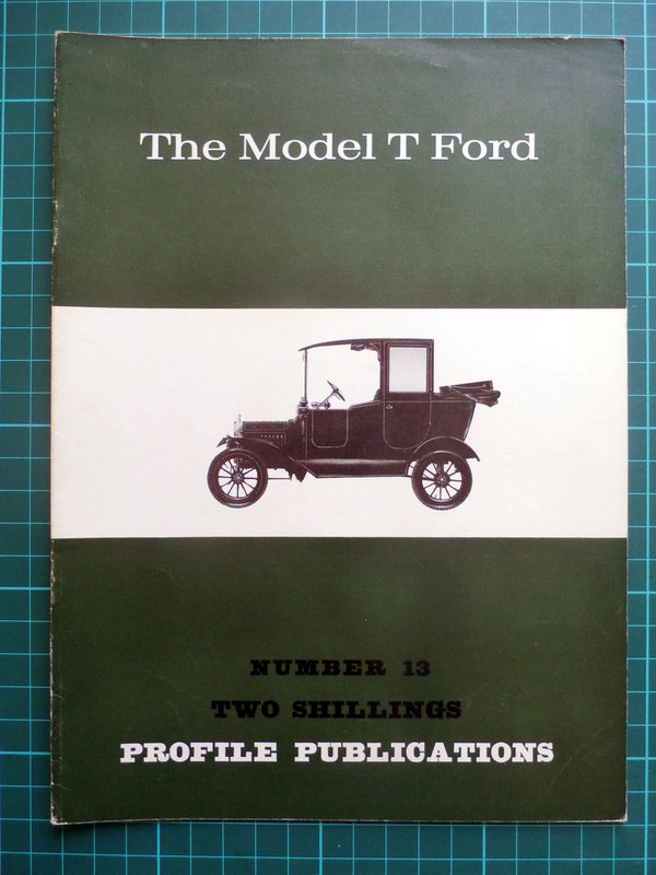 Model T Ford - Profile Publications Issue 13